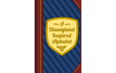 "My E-Book:  ""A Disneyland Inspired Alphabet"""
