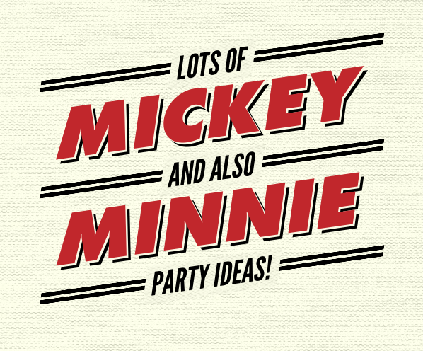 MICKEY AND MINNIE PARTY IDEAS