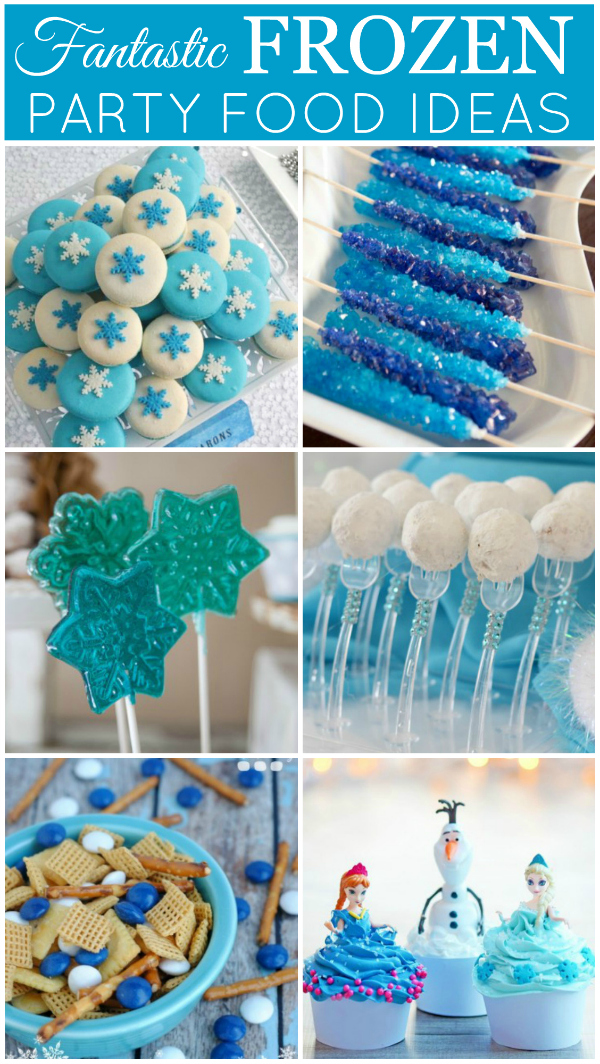 Fantastic Frozen Party Food Ideas