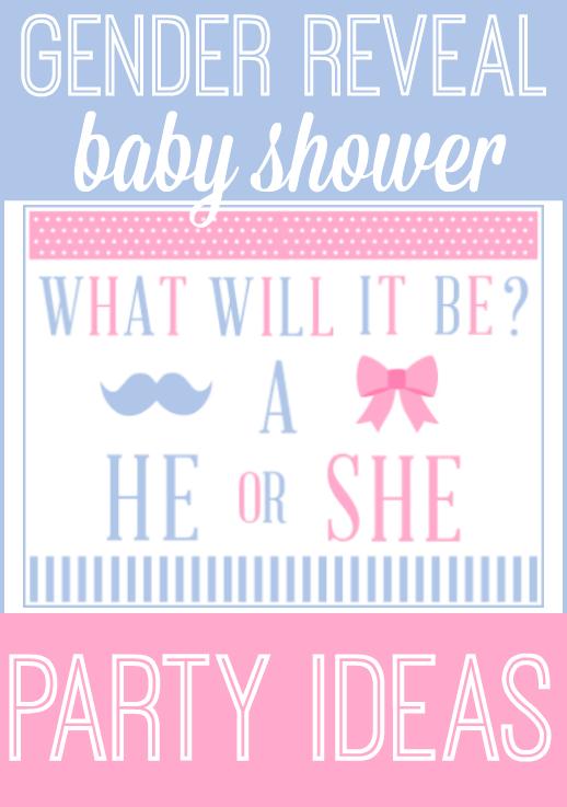 Gender Reveal Baby Shower Ideas