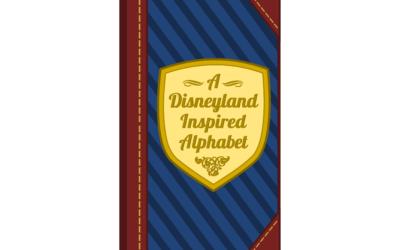 "My E-Book:  ""A Disneyland Inspired Alphabet"""
