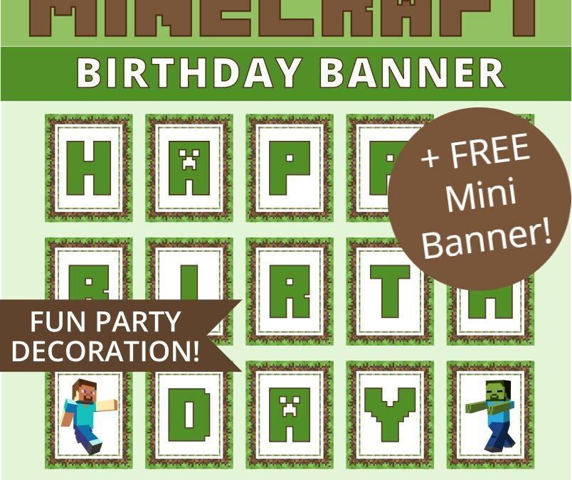 Minecraft Happy Birthday Banner + FREE Mini Banner