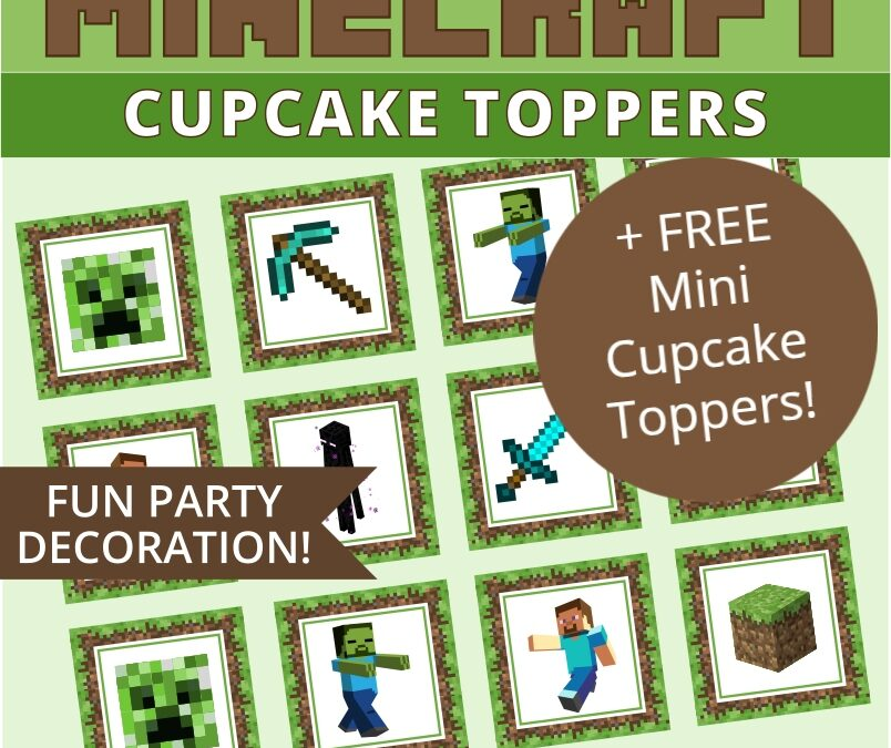 Minecraft Cupcake Toppers + FREE Mini Cupcake Toppers Party Printables